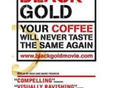 Black Gold – 2006. A film by Nick and Marc Francis