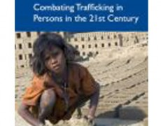 Combating Trafficking in Persons in the 21st Century, USAID, October 2008