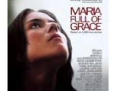 Maria Full of Grace – 2004, Catalina Sandino Moreno