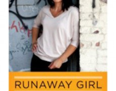Runaway Girl: Escaping Life on the Streets, One Helping Hand at a Time – Carissa Phelps with Larkin Warren, 2012