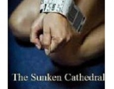 The Sunken Cathedral: A Human Trafficking Novel – Nicholas Sheppard, 2011