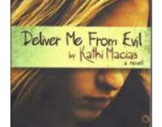 Deliver Me from Evil – Kathi Macias, 2011