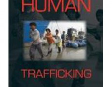 Human Trafficking: A Global Perspective – Louise Shelley, 2010