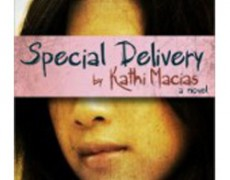 Special Delivery – Kathi Macias, expected March 2012